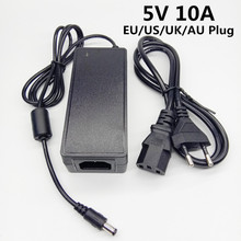 5V 10A 100 240V AC to DC Power Adapter 5V10A power Supply switching AC DC adapter 5 V 5Volt EU US UK AU plug cable 5.5mm*2.5mm