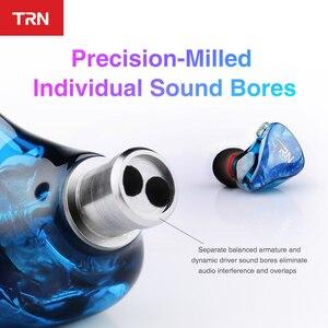 Image 5 - TRN IM2 الهجين سماعات أذن داخل الأذن عزل الصوت رصد سماعة سماعات مضخم الصوت سماعة TRN V80 V30 X6 T2 F3 N1 البذور S2 A1