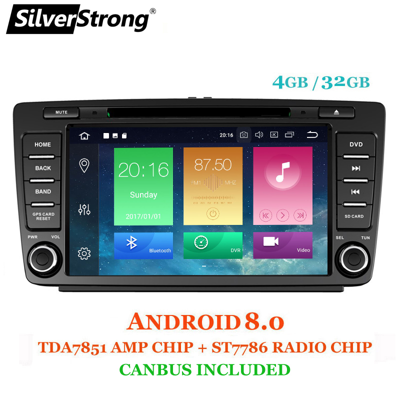 SilverStrong Android8.0 4 gb RAM DEUX DIN 8 Core Voiture DVD Pour Skoda Octavia2 Octavia A5 Radio Bluetooth DAB + option TPMS DSP