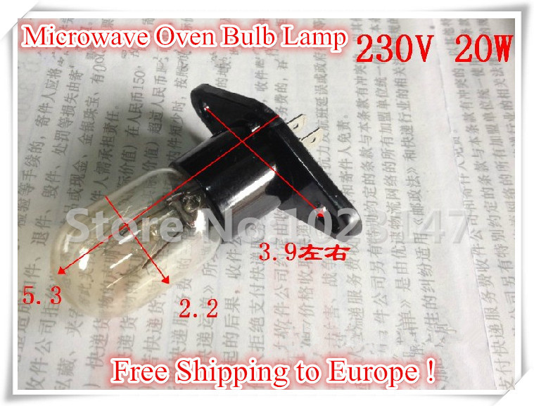 Free Shipping to Europe ! 2 pieces/lot 20W 230V Microwave Oven Bulb Lamp for Galanz etc. 20 pieces lot kia20n50h to 220f