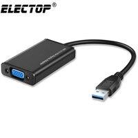 Electop USB 3,0 к VGA Кабель-адаптер внешняя графическая карта видео мульти-дисплей конвертер адаптер для ПК ноутбук с системой Windows 7 8 10