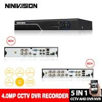 NINIVSION Home 4MP HD 4CH 8CH AHD DVR TVI CVI IP 5 in 1 CCTV 4 Channel 4.0MP HDMI Video Recorder AHD/TVI/CVI/CVBS/IP 5 IN 1 DVR