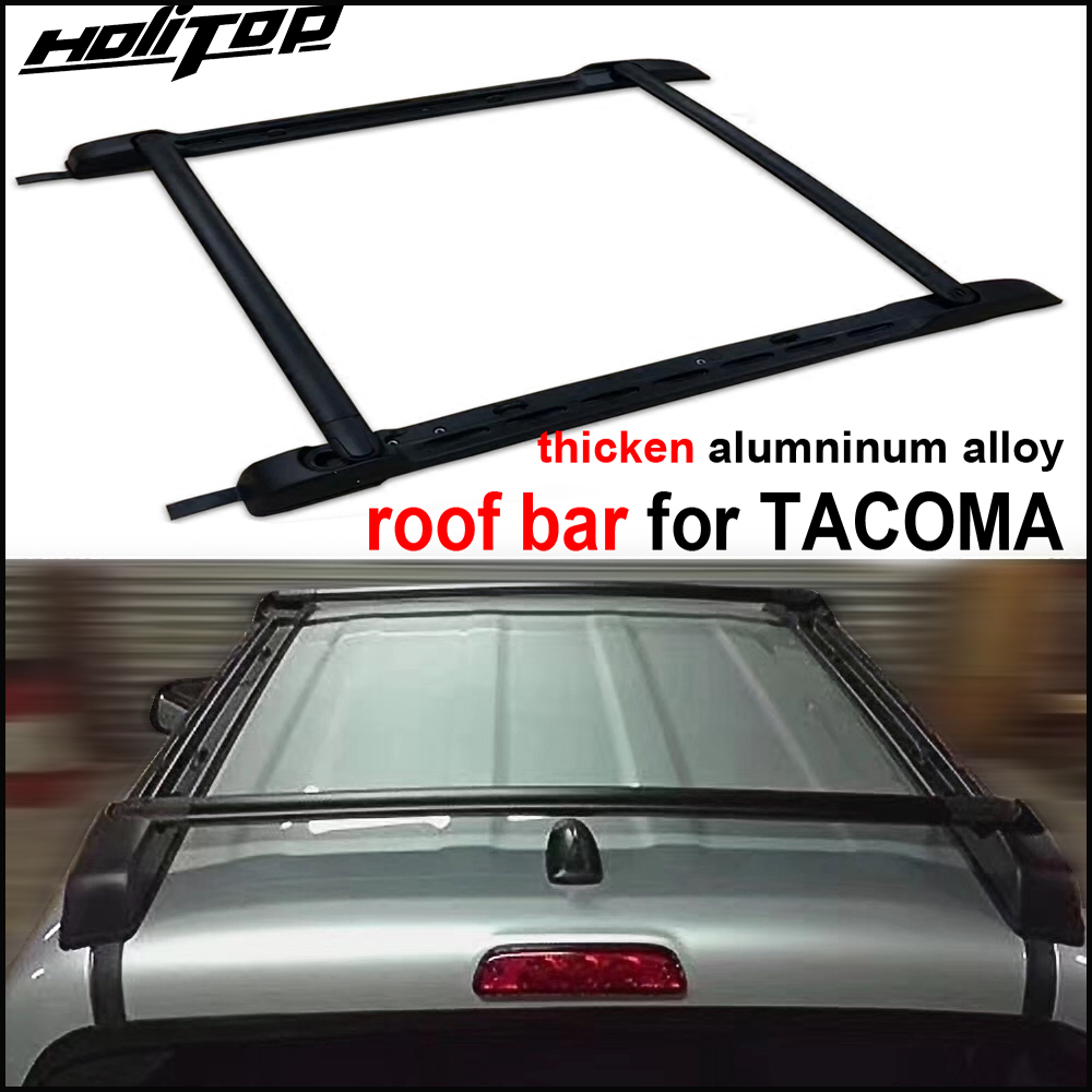 New arrival for TOYOTA Tacoma roof rack cross bar luggage horizontal rail 2011-2018,total 4pcs.thick aluminum alloy &ABS quality kadore toyota 2011 5dr abs