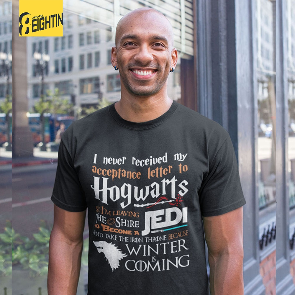 Eightin Game of Thrones   T     Shirt   Never Received My Hogwarts Letter and Winter is Coming Short   T  -  Shirts   100% Cotton Tees Plus Size