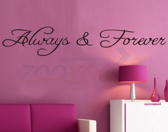 Always&Forever loving home decor creative quote wall decal ZooYoo8071 decorative adesivo de parede removable vinyl wall sticker