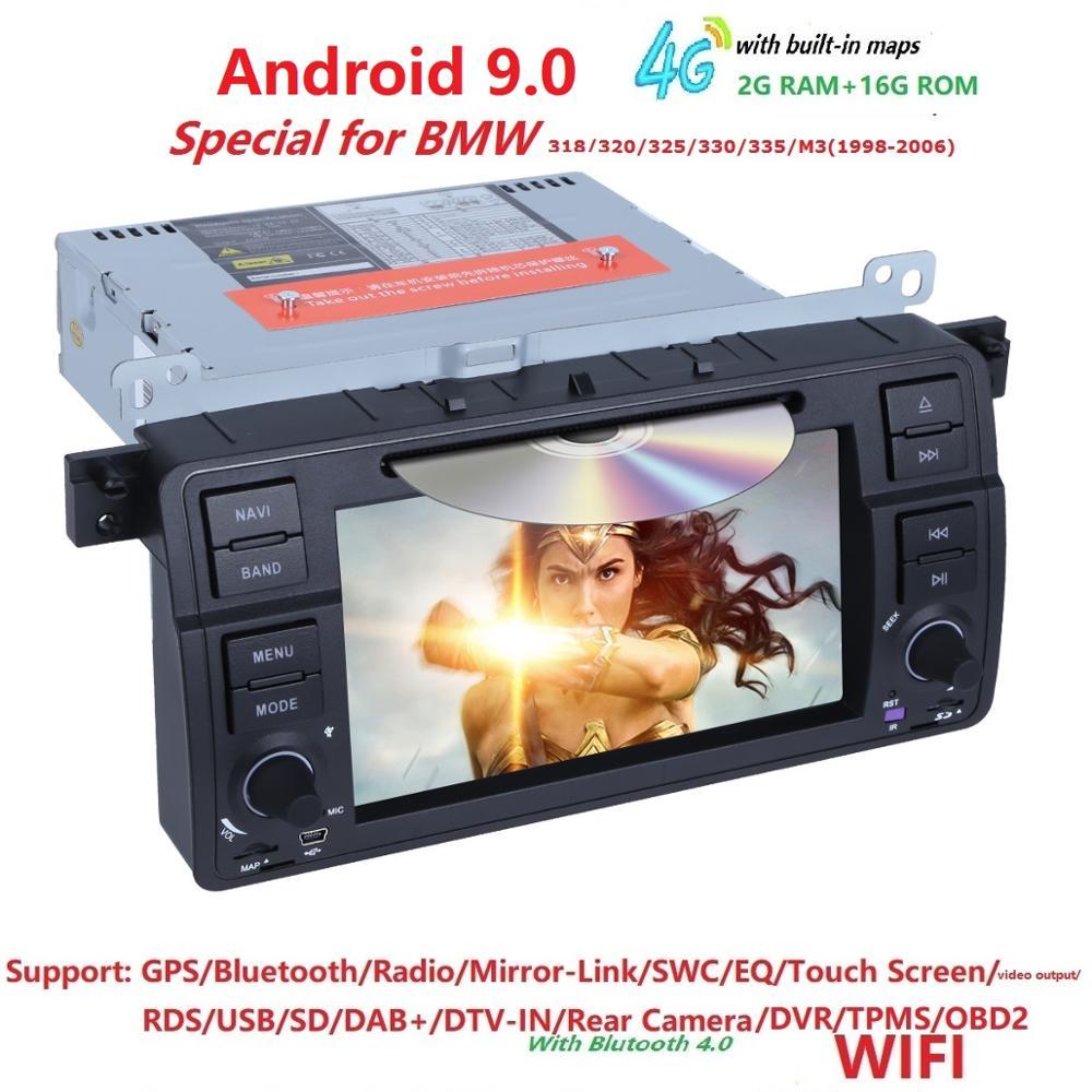 Android 9.0 Quad core HD 1024*600 écran 2 DIN voiture DVD GPS Radio stéréo pour BMW E46 M3 wifi 4G GPS USB SWC AUDIO DVB-T BLUETOOTH