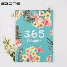 Хорошее EZONE 365 дней цветочный еженедельник Тетрадь цветочный план повестки дня Канцтовары A4 записная книжка личный дневник студенты школьные принадлежности