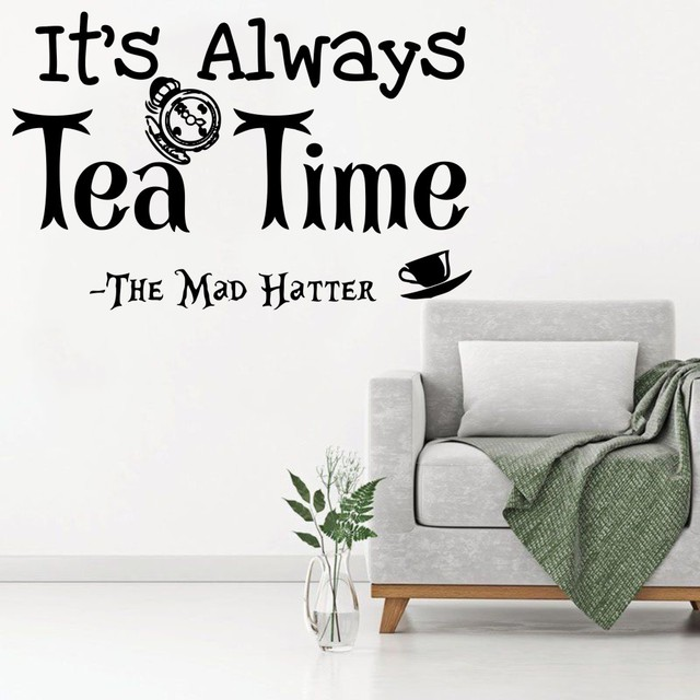 Mad Hatter Quotes Fascinating Alice In Wonderland Wall Decal Quotes It's Always Tea Time Mad
