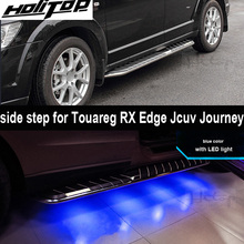 for VW Touareg/Edge/RX /JCUV/Journey running board side step nerf bar with LED light,very