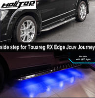 for VW Touareg/Edge/RX /JCUV/Journey footboard feetsteps pedals with LED light,hottest side step at present.Asia free shipping .