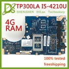 KEFU TP300L I5-4210U 4G RAM For ASUS TP300LA Q302LA Q302L TP300 TP300L laptop motherboard tested freeshipping