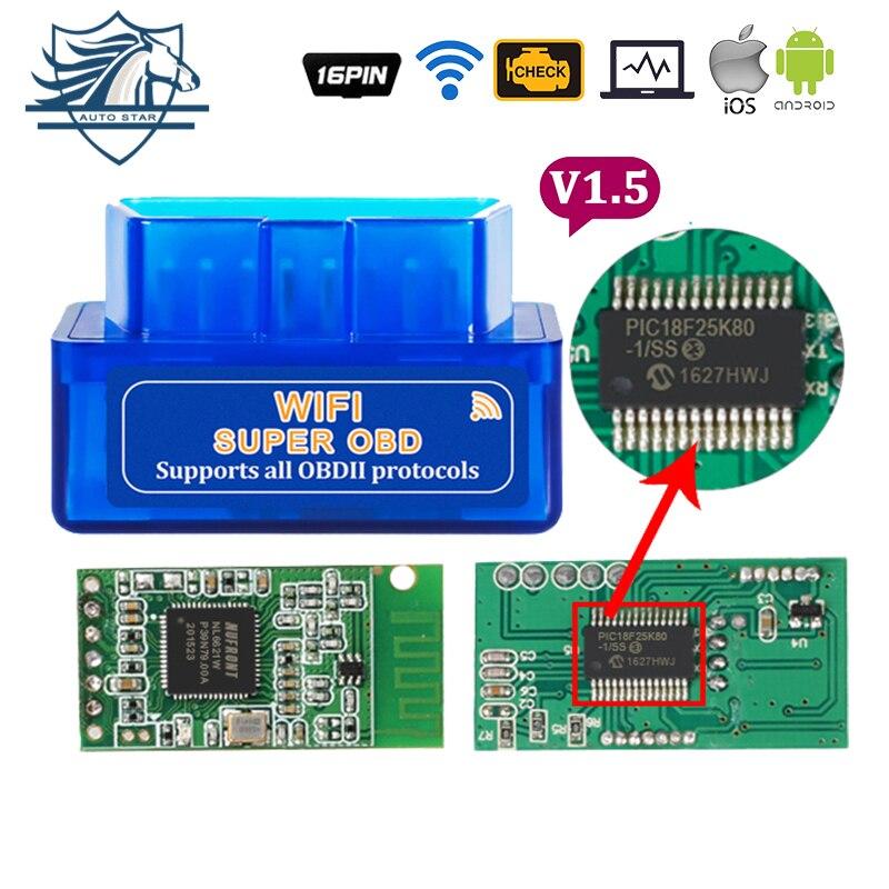 Super OBD2 II ELM327 WIFI V1.5 con Pic18F25K80 herramienta de diagnóstico del escáner coche diagnósticos comprobar motor lector de código para Android iOS Windows