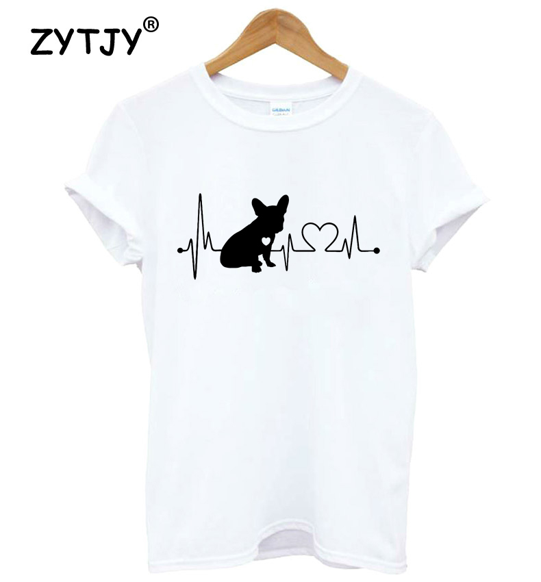 French Bulldog Heartbeat Lifeline Print Women T Shirt Cotton Casual Funny Shirt For Lady Top Tee Tumblr Hipster Drop Ship NEW-76