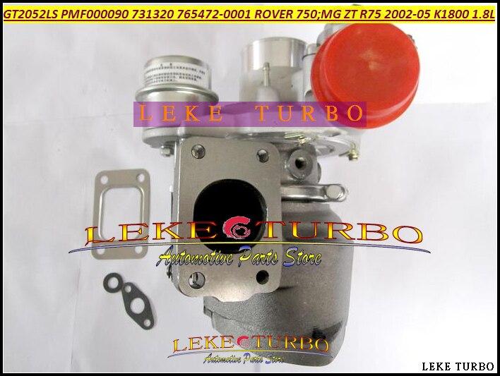 GT2052LS 731320-0001 765472-0002 731320 765472 PMF00009 Turbo Turbocharger For AUSTIN ROVER 75 MG ZT R75 02- K1800 18KAG 1.8L