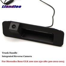 Liandlee For Mercedes Benz GLK 200 220 250 280 300 2012-2015 Car Reverse Camera Parking / Integrated Trunk Handle