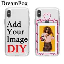 DREAMFOX Custom Design DIY Soft Silicone TPU Case Cover For iPhone 11 Pro XS XR MAX 6 6S 7 8 plus 5S Personalized Print Picture