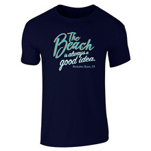 Print T Shirts Shirt Printed O-Neck Short-Sleeve Mens The Beach Is Always A Good Idea Manhattan Tee
