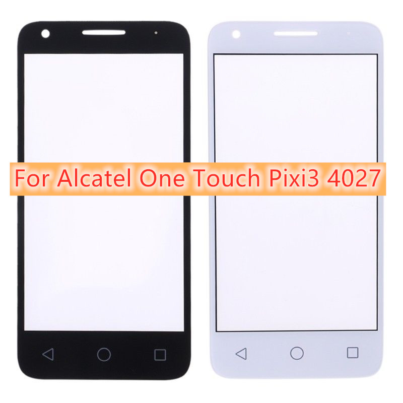 Front Outer Glass Lens Repair Touch Screen Outer Glass For Alcatel One Touch Pixi 3 <font><b>4027D</b></font> 4027X 4027 A5017 5017E VF795 4.5