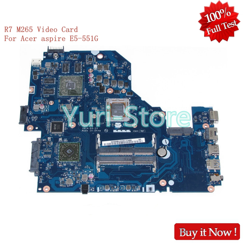 NOKOTION Z5WAK LA-B221P NB.MLE11.003 For acer aspire E5-551G REV 1.0 NBMLE11003 Motherboard DDR3 R7 M265 Video Card 100% test