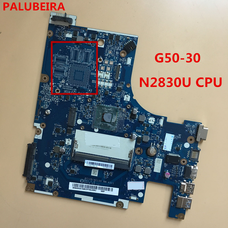 PALUBEIRA ACLU9/ACLU0 NM-A311 G50-30 Motherboard for Lenovo  G50-30 laptop ( for intel N2830U CPU ) 100% tested