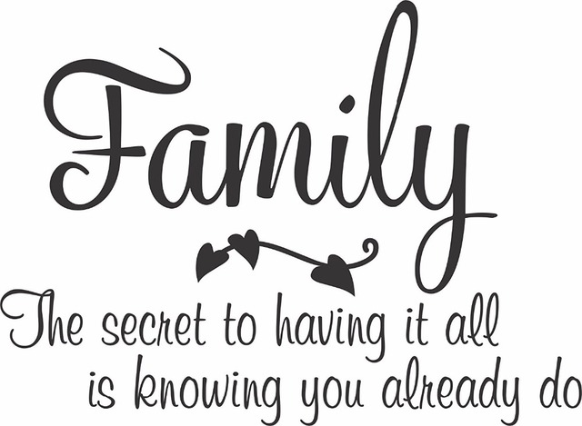 yingkai family the secret to having it family quotes saying living
