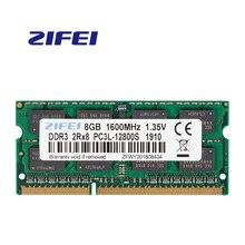 ZIFEI DDR3L 1,35 V ноутбук 2 GB 4 GB 8 GB 1333 MHZ 1600 MHZ 2R X 8 sodimm Ram тетрадь памяти