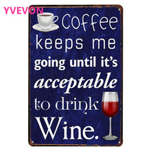 COFFEE Decor Neon Metal Sign Wine Retro Plate Party Vintage Plaque European Style Rectangle Wall Poaster keeps me going 20x30cm(China)