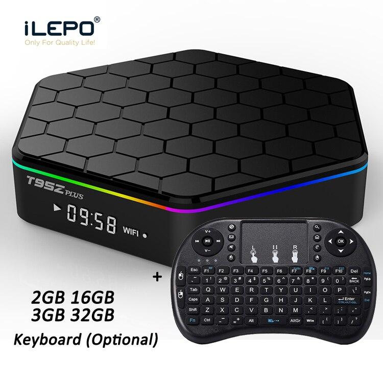 iLEPO T95Z Plus Android 7 1 Smart TV Box Amlogic S912 Octa Core 2GB 16GB 3GB