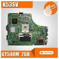 Para ASUS A53S A53Sc A53Sj A53Sv K53S K53Sc K53Sj K53Sv X53S X53Sc motherboard K53SV REV: 3,1/3,0 maindboard DDR3 prueba