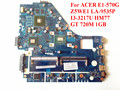 Excelente qualidade laptop motherboard para acer e1-570 nbmer11001 z5we1 la-9535p com i3-3217u gt 720 m 1 gb 100% testado navio rápido