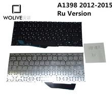 Wolive Genuine Ru Brand new Keyboard language version Ru For Macbook Pro Retina 15″ A1398 2012~2015 Replacement