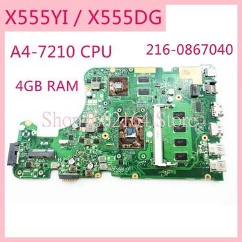X555YI A4-7210CPU /4GB RAM / 216-0867040 mainboard REV2.0 For ASUS X555D X555Y X555DG X555Y K555D Laptop motherboard MAIN BOARD
