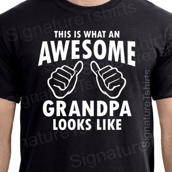 bea017ff This Is What An Awesome Grandpa Looks Like Gift For Grandpa Funny Mens t  shirt More Size and Colors A072-in T-Shirts from Men's Clothing on  Aliexpress.com ...