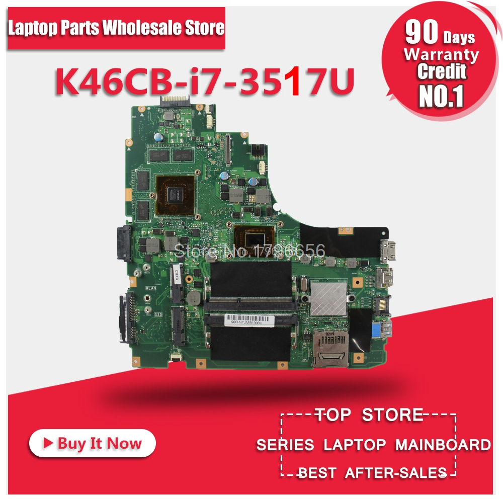 for Asus A46CB K46CM K46CB K46C motherboard K46CM REV2.0 Mainboard processor I7-3517 GeForce GT 740M with 2GB DDR3 100% working цена