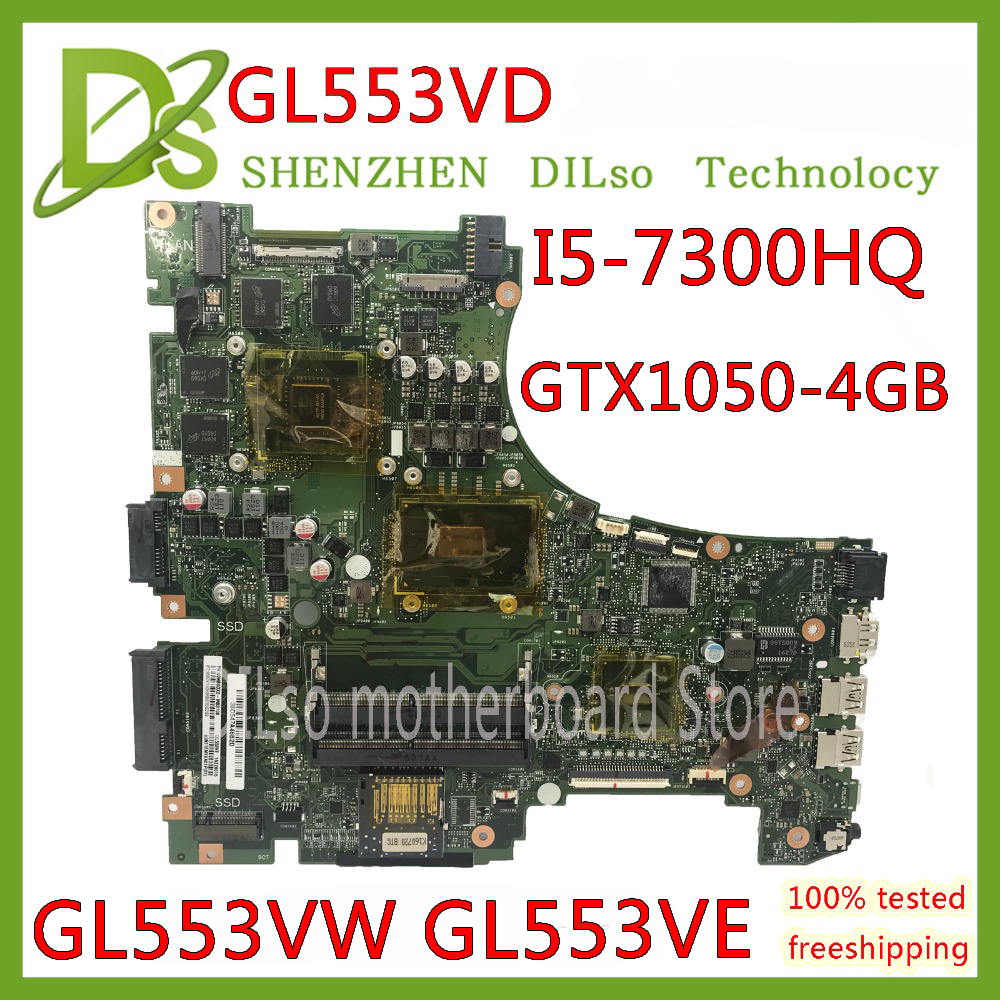 KEFU GL553V ASUS I5-7300HQ Laptop for Gl553v/Gl553e/Gl553vw Mainboard I5-7300hq/Gtx1050-4g-test/Original