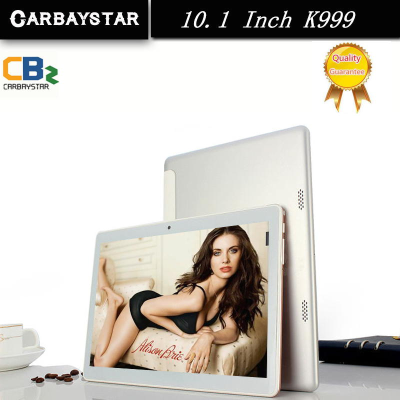 CARBAYSATR  Metal 10.1 inch K999 Smart android tablet pc  ROM 64GB 1280*800 IPS screen Android Tablet Mobile phone GPS computer