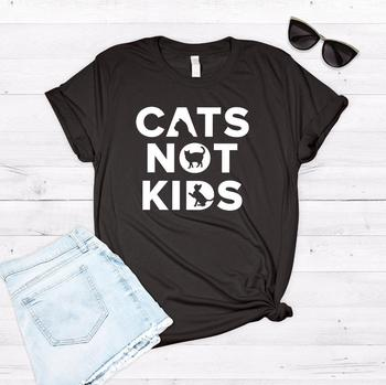 Cats Not Kids print Women tshirt Cotton Casual Funny t shirt For Lady Yong Girl Top Tee Hipster Drop Ship S-232
