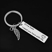 Drive Safe Keychain I Need You Here With Me Gift For Trucker Husband Boyfriend Girlfriend Valentine's Day Gift Used to Hang Keys