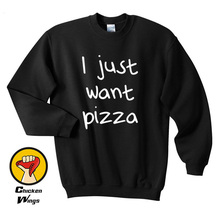 I just want Pizza shirt Funny Quote shirt Fashion shirt Hipster Top Crewneck Sweatshirt Unisex More Colors XS - 2XL цены
