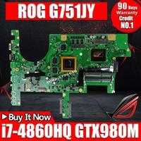 Материнская плата для ноутбука G751J G751JM материнская плата для ASUS G751J G751JY G751JT com I7 4860HQ процессор GTX980M 4 Гб материнская плата teste