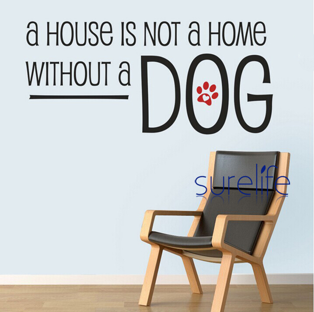 new 2017 vinyl dog wall quotes a house isn't a home without a dog