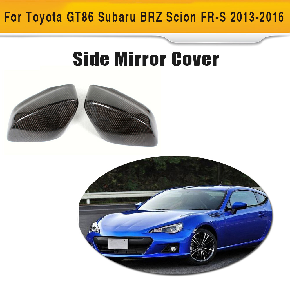 Carbon Fiber Auto Racing Side Mirror Covers Shell ForToyota GT86 FT86 Subaru BRZ For Scion FR-S 2013-2016 Car Style