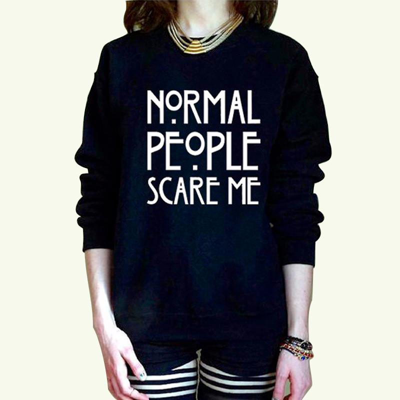 Fashion Streetweat NOMAL PEOPLE SCARE ME Letter Printed Autumn Women Hoodies Female Novelty Sweatshirt of Large Size Tops Winter ...