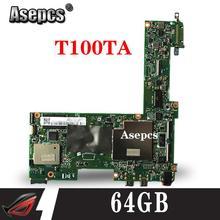 Asepcs T100TAM материнская плата для ноутбука ASUS T100T T100TAF тесты оригинальный 64 г
