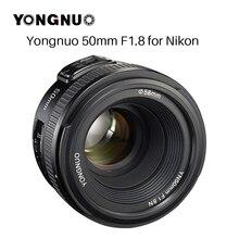 YONGNUO YN50MM F1.8 объектив камеры для Nikon D800 D300 D700 D3200 D3300 D5100 D5200 D5300 Большая диафрагма AF MF DSLR Объектив камеры
