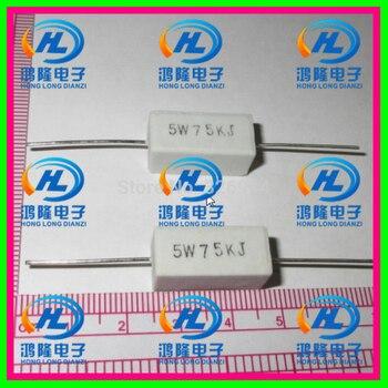 (10 unids/lote) 5 W 75 K ohm +/-5%/5 W 75 K ohm 5%/5 W 75KRJ /5W75KJ