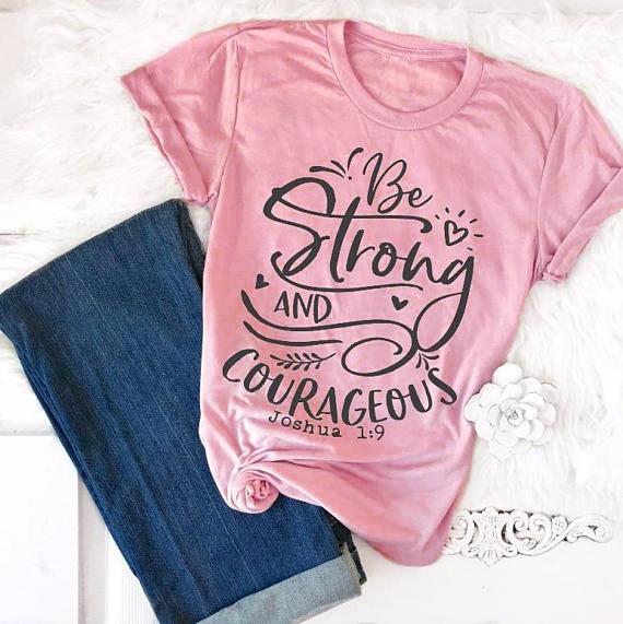 Werden Stark und Mutig Christian T-Shirt 90 s frauen mode lustige slogan grunge tops grafische vintage baumwolle tumblr kunst t-shirt