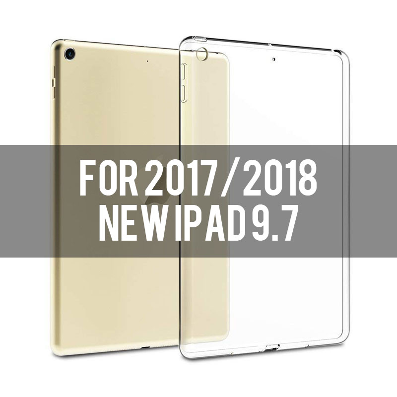 new ipad 9.7 Transparent soft TPU case for iPad 2,3,4, Air 1,2, Mini 1,2,3,4, 2018, Pro 9.7/10.5