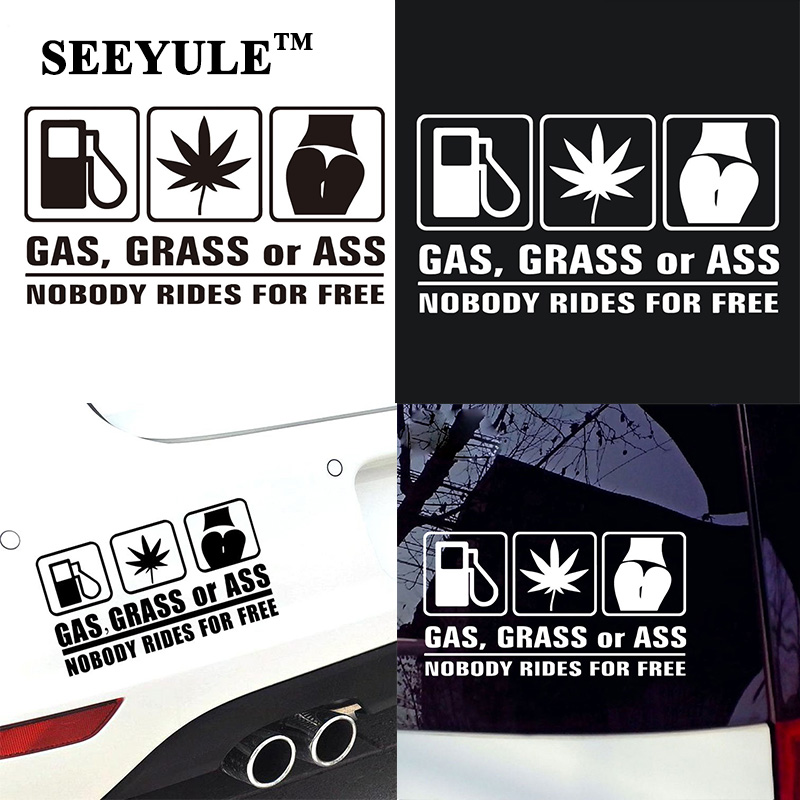 1ks SEEYULE Gas, Grass nebo Ass Nobles Rides for free Reflective Funny Car Sticker auto styling for VW Jetta Peugeot for Ford Honda