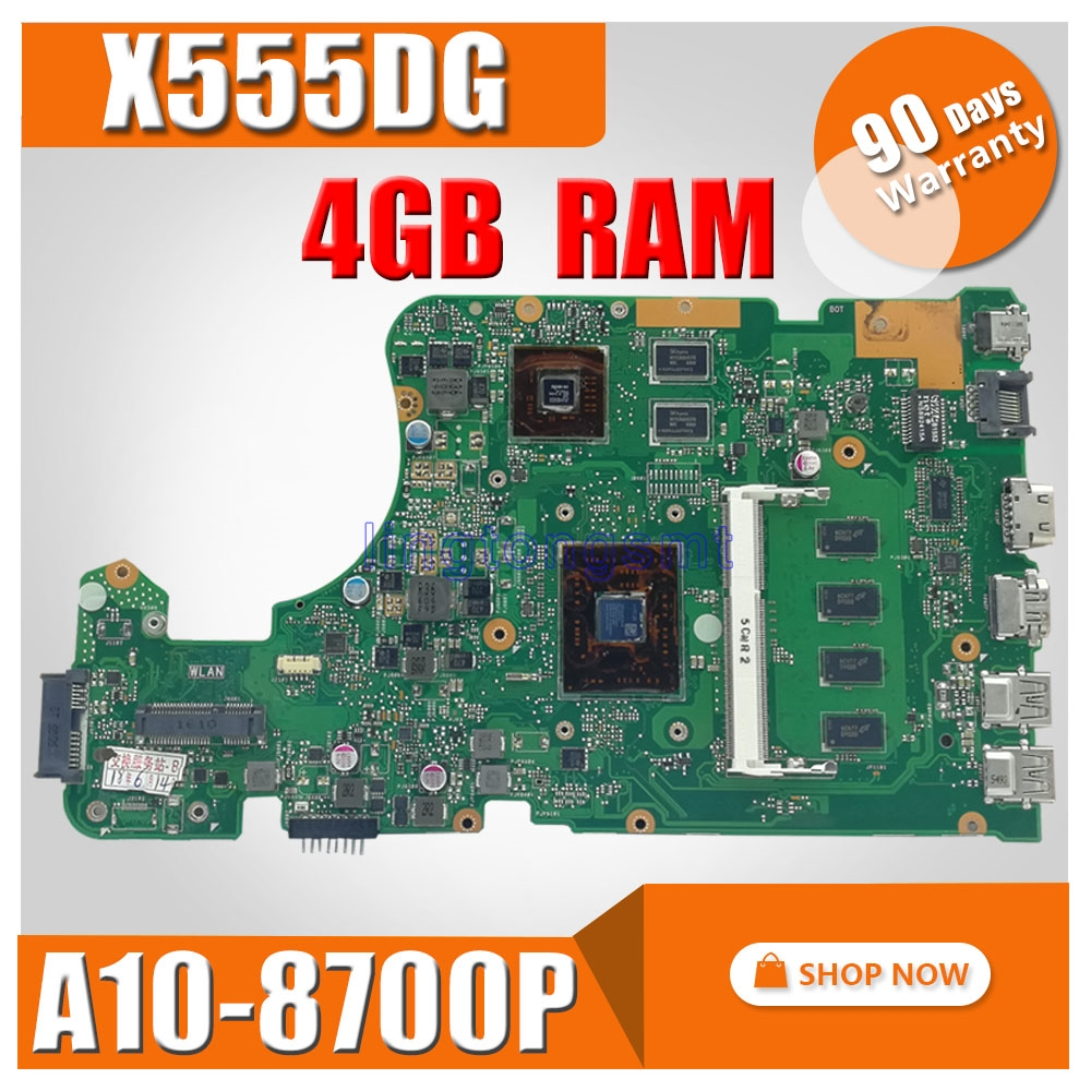 with A10 8700P 4GB RAM X555DG Laptop motherboard for ASUS X555Y X555YI X555D X555DG original X555DG